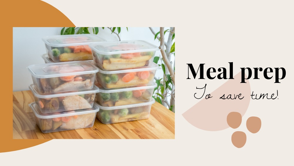 Image of food stacked up in containers and text reads meal prep to save time
