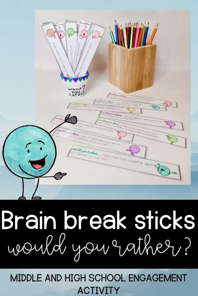 Brain break sticks: Would you rather? Middle and high school engagement activity.