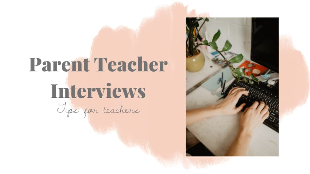 Text reads: Parent teacher interviews tips for teachers. Text is to the left of a photo of hands typing on a keyboard. Text and photo are on top of a pink abstract shape
