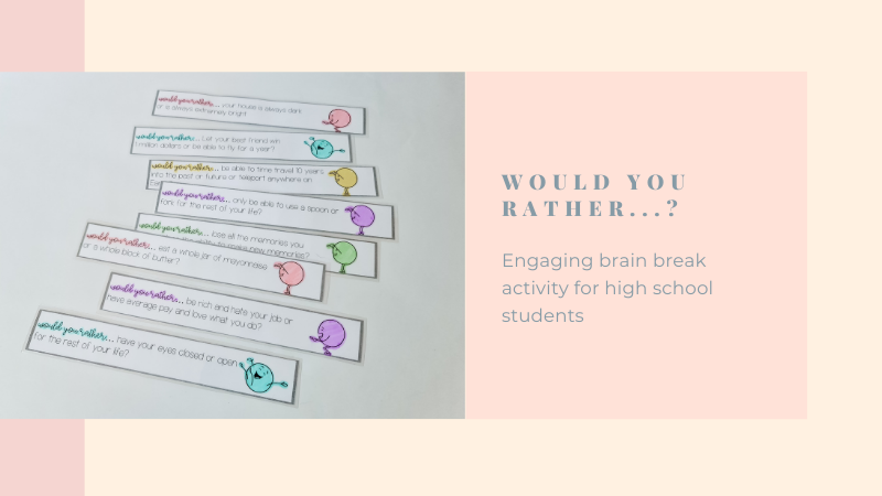 """Image of brain break sticks close up on pink background. Text to the right reads """"Would you rather...? Engaging brain break activity for high school students"""""""